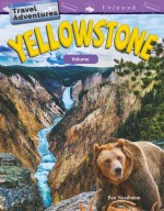 Travel Adventures: Yellowstone: Volume: Read-along ebook