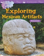Art and Culture: Exploring Mexican Artifacts: Measurement: Read-along ebook