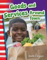 Goods and Services Around Town: Read-Along eBook