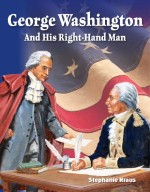 George Washington and His Right-Hand Man: Read-Along eBook