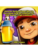 Subway Surfers Game: How to Download APK for Android, PC, iOS, Kindle + Tips Unofficial