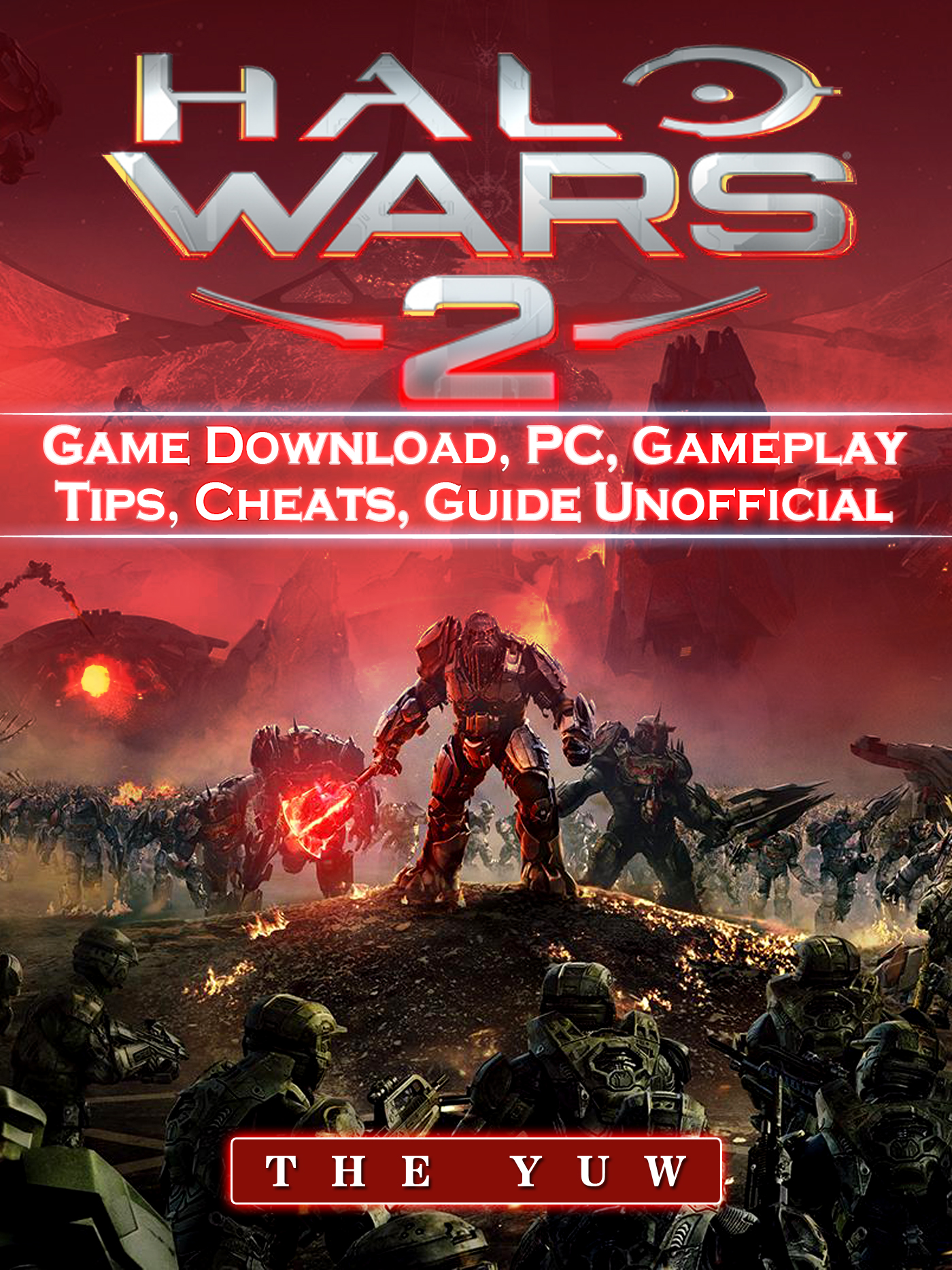 Halo Wars 2 Game Download PC Gameplay Tips Cheats Guide Unofficial