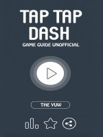 Tap Tap Dash Game Guide Unofficial