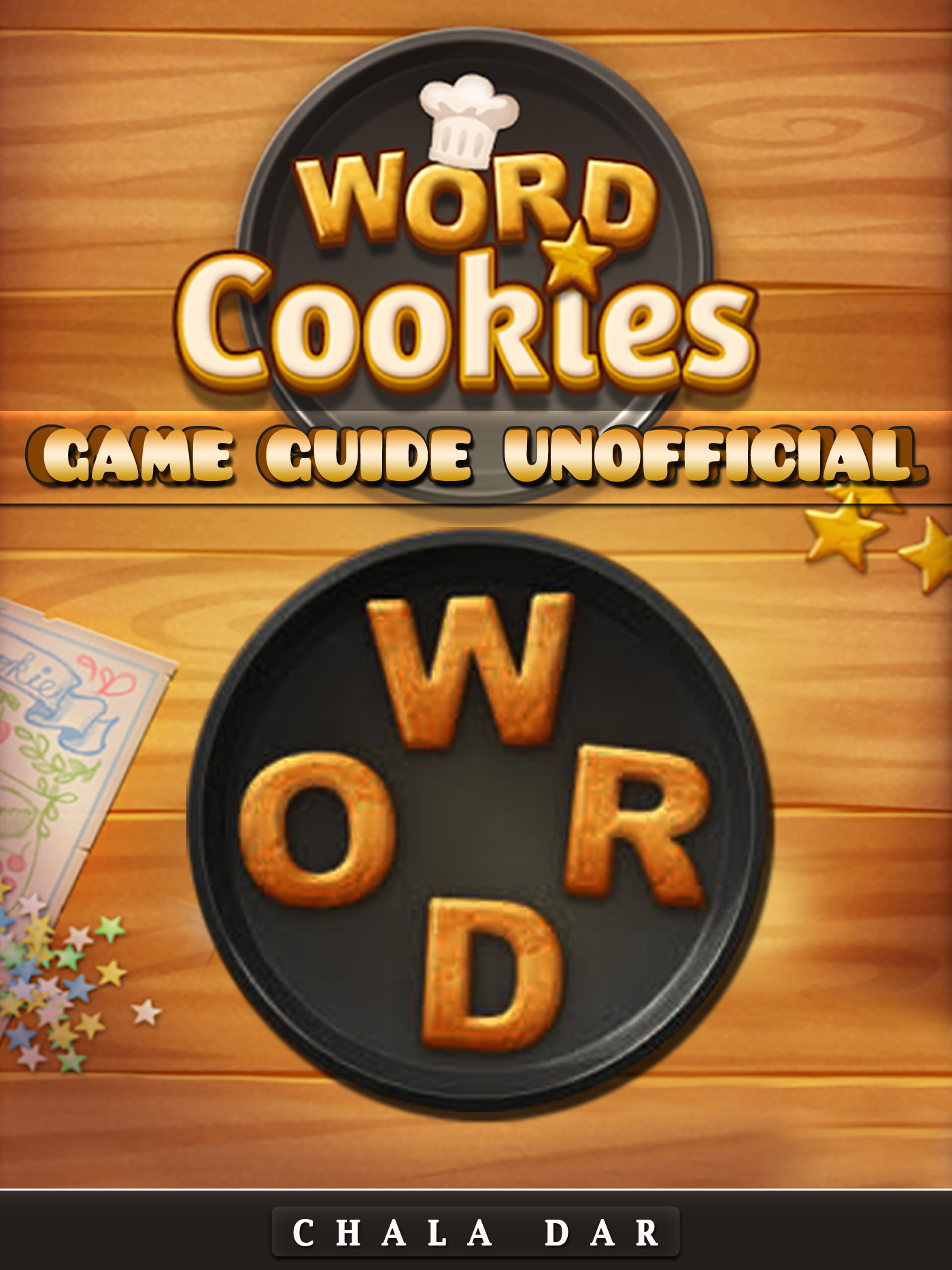 Word Cookies Game Guide Unofficial By Chala Dar