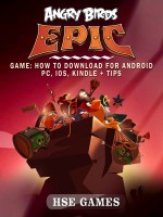 Angry Birds Epic Game: How to Download for Android PC, iOS, Kindle + Tips