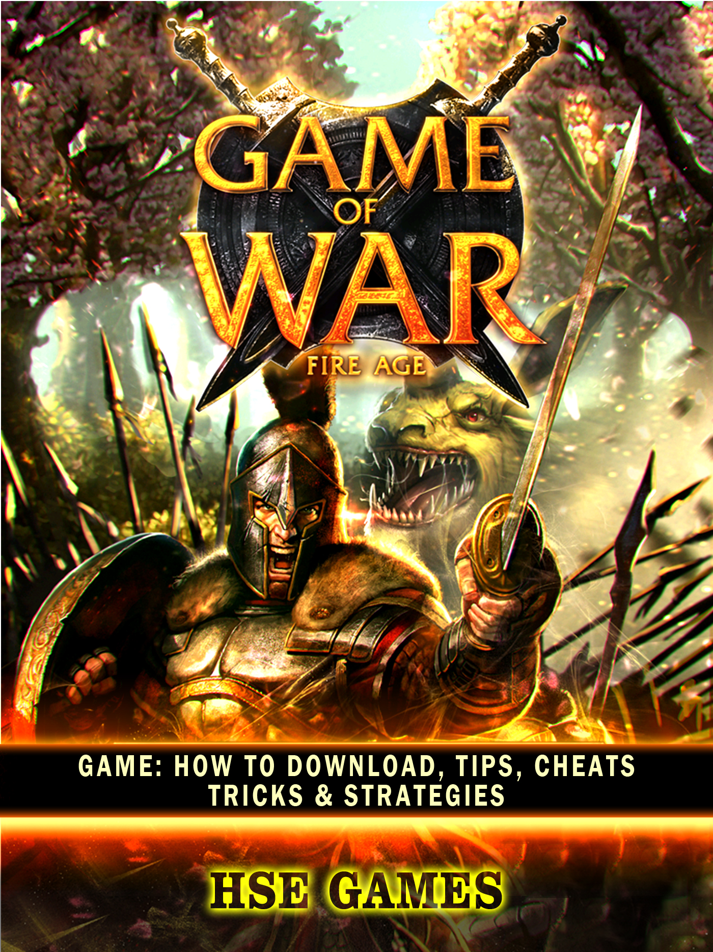 Game of War Fire Age Game: How to Download, Tips, Cheats Tricks & Strategies By Hse Games