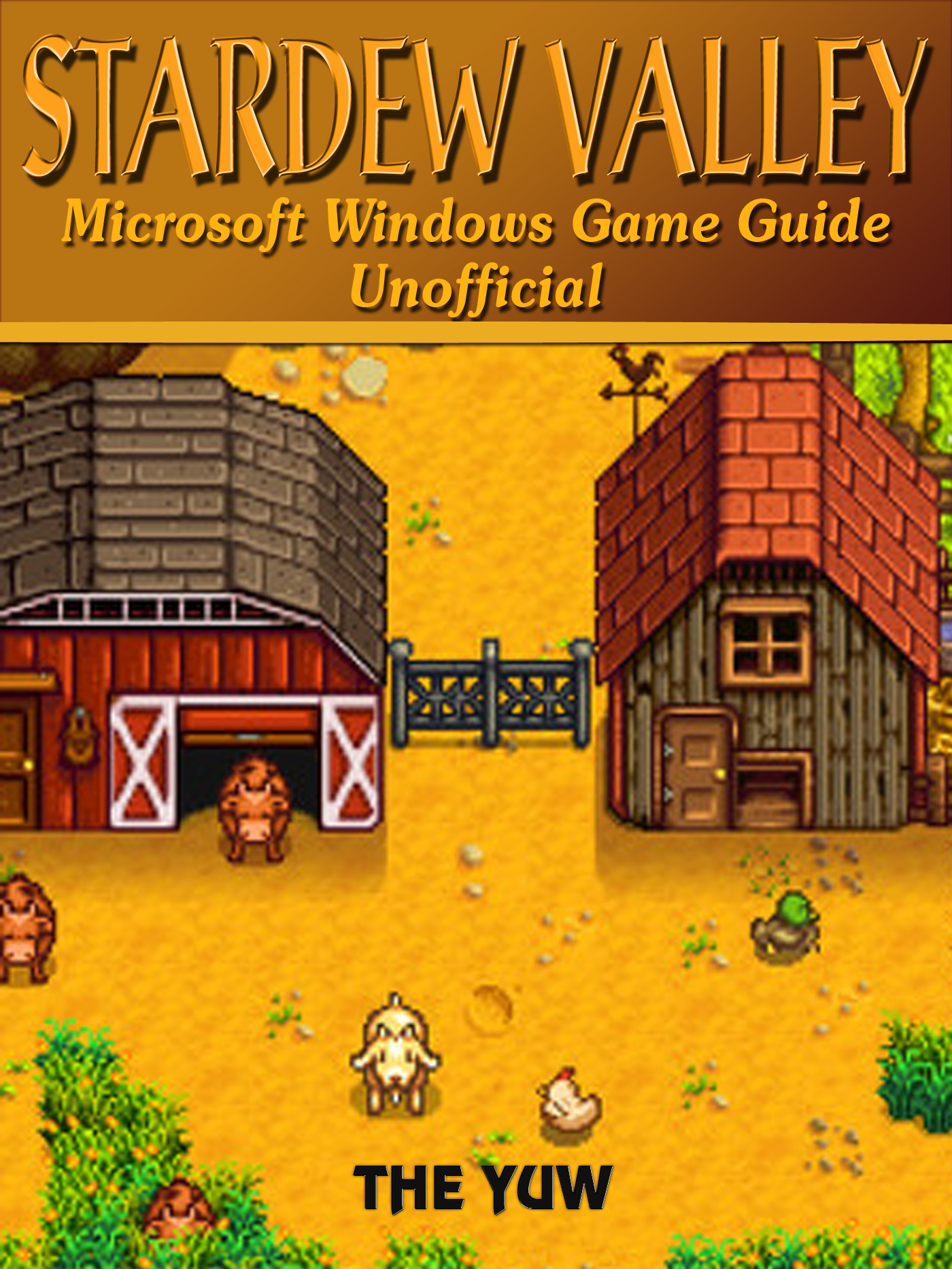 Stardew Valley Microsoft Windows Game Guide Unofficial