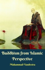Buddhism from Islamic Perspective