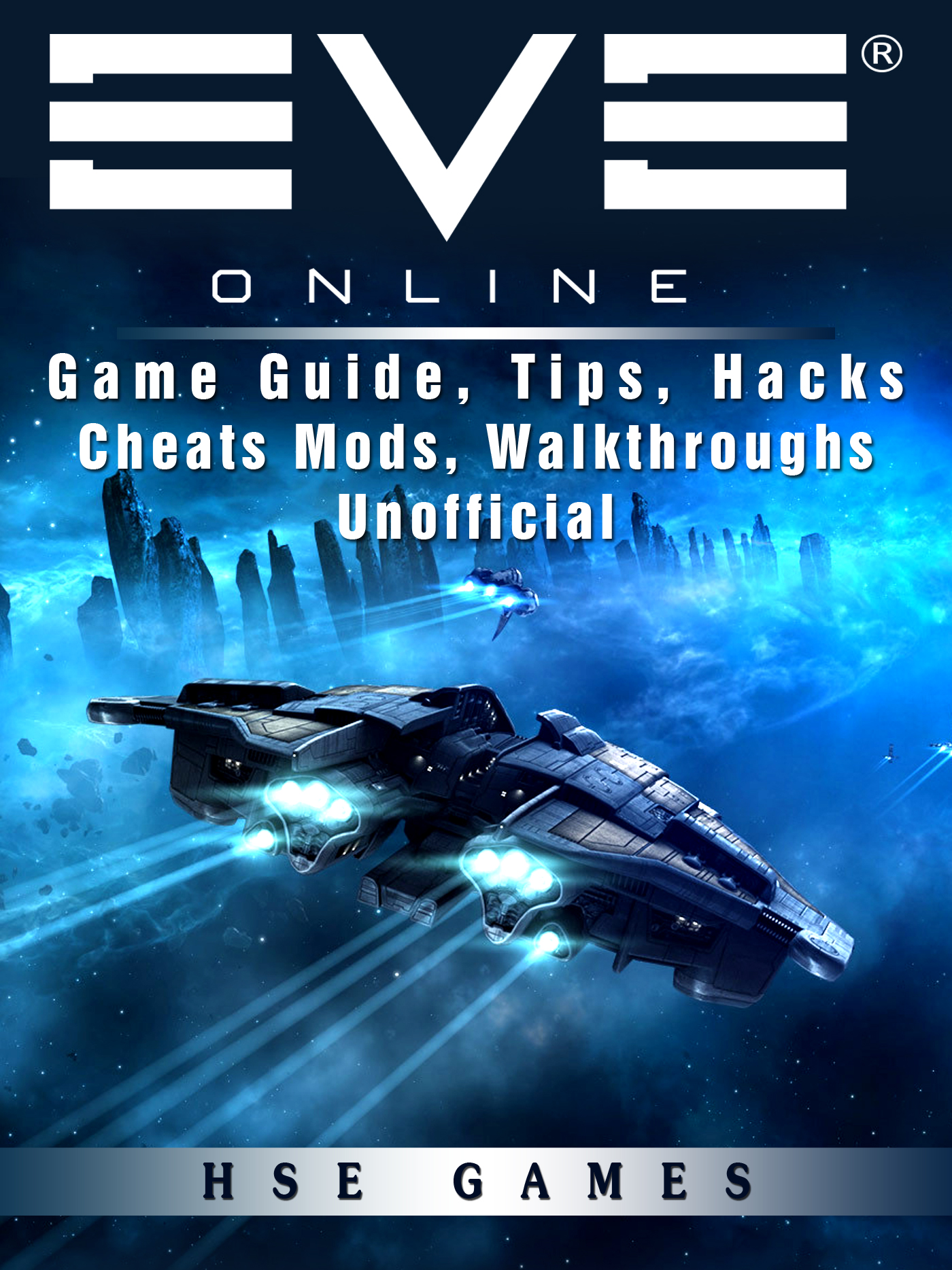 Eve Online Game Guide, Tips, Hacks Cheats Mods, Walkthroughs Unofficial