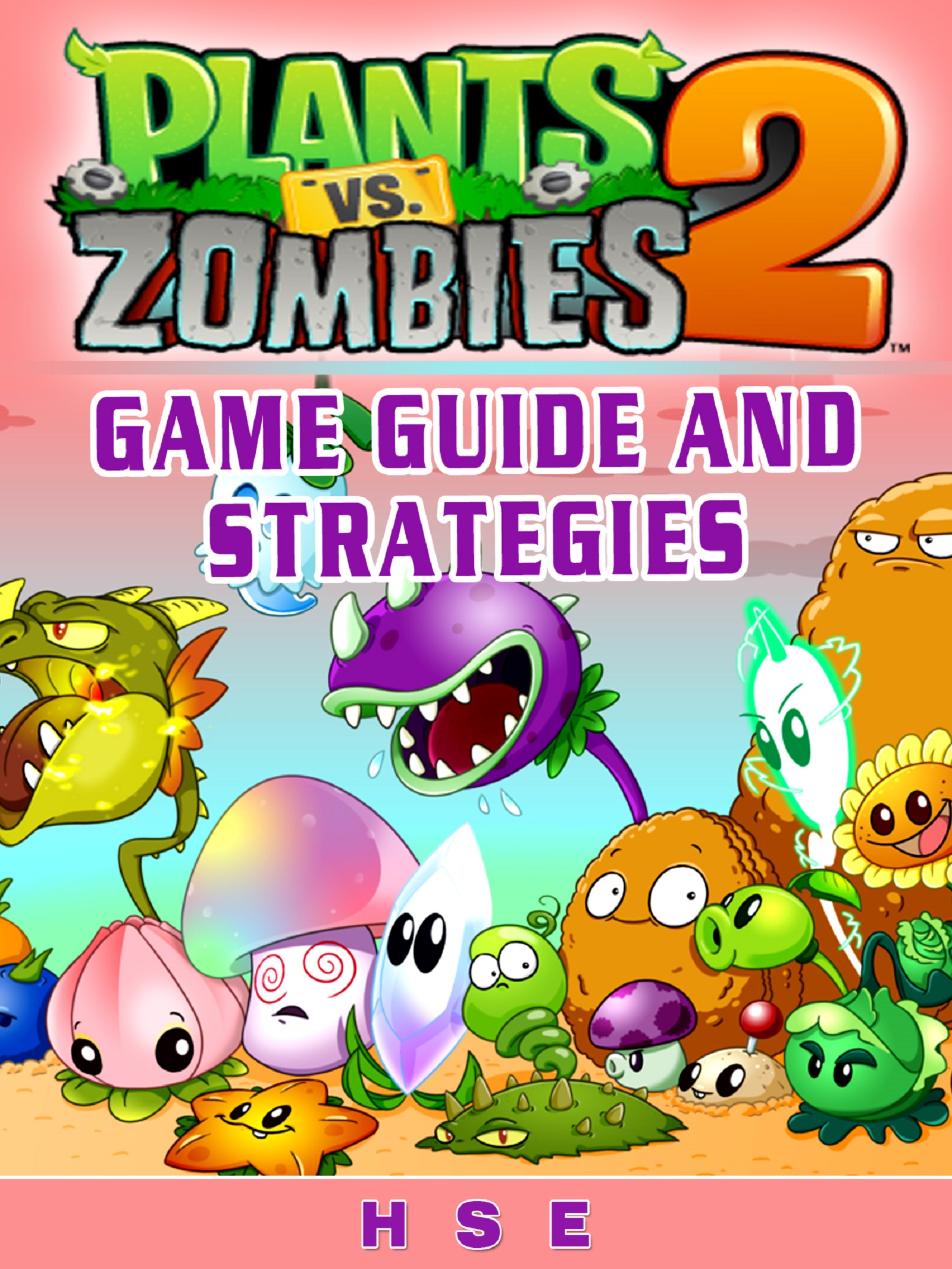 Plants Vs Zombies 2 Game Guide and Strategies