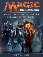 Magic The Gathering Game Cards, Online, Rules Sets Guide Unofficial