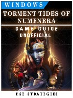 Torment Tides of Numenera Windows Game Guide Unofficial