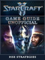 StarCraft 2 Game Guide Unofficial