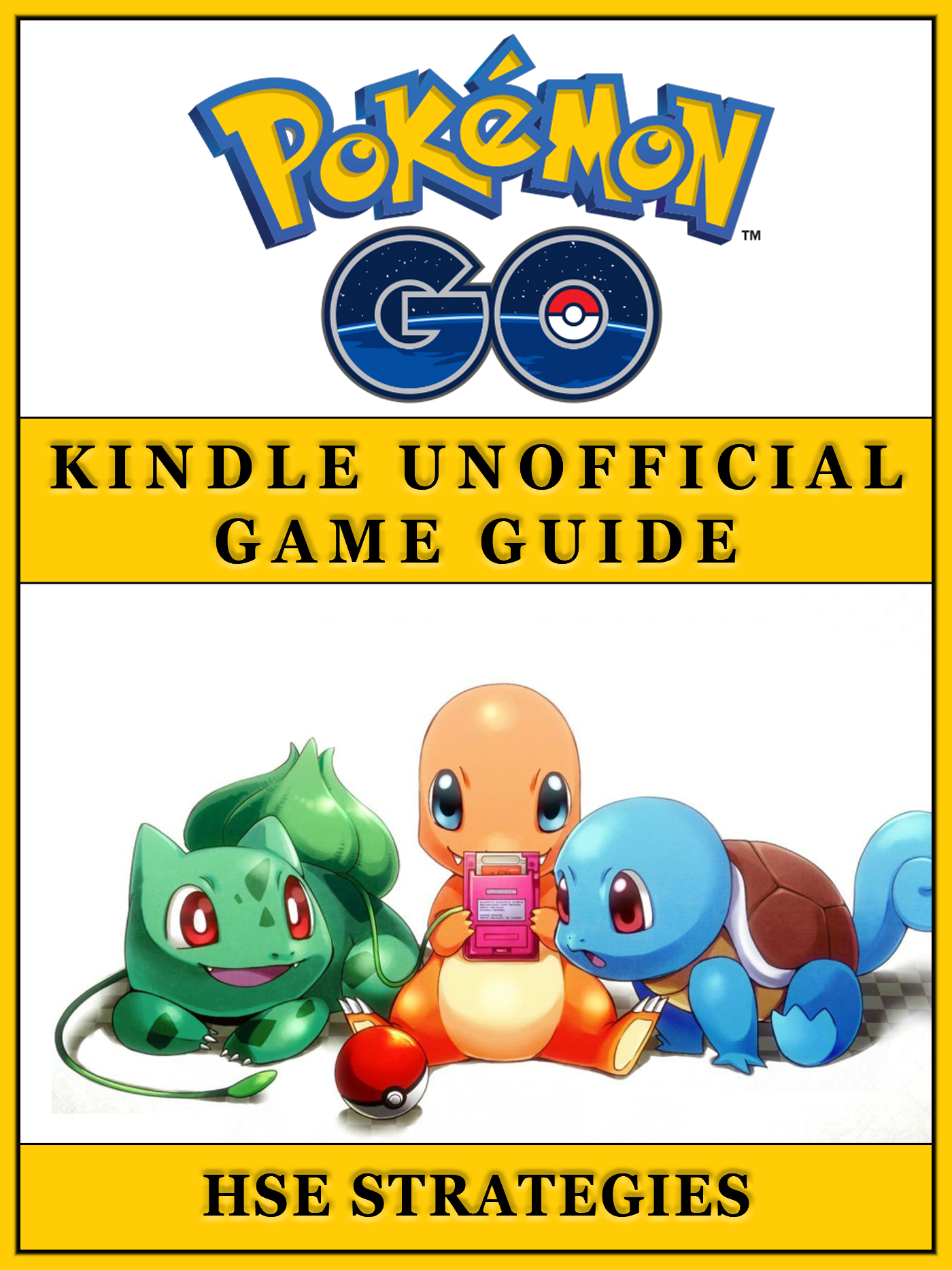 Pokemon Go Kindle Unofficial Game Guide