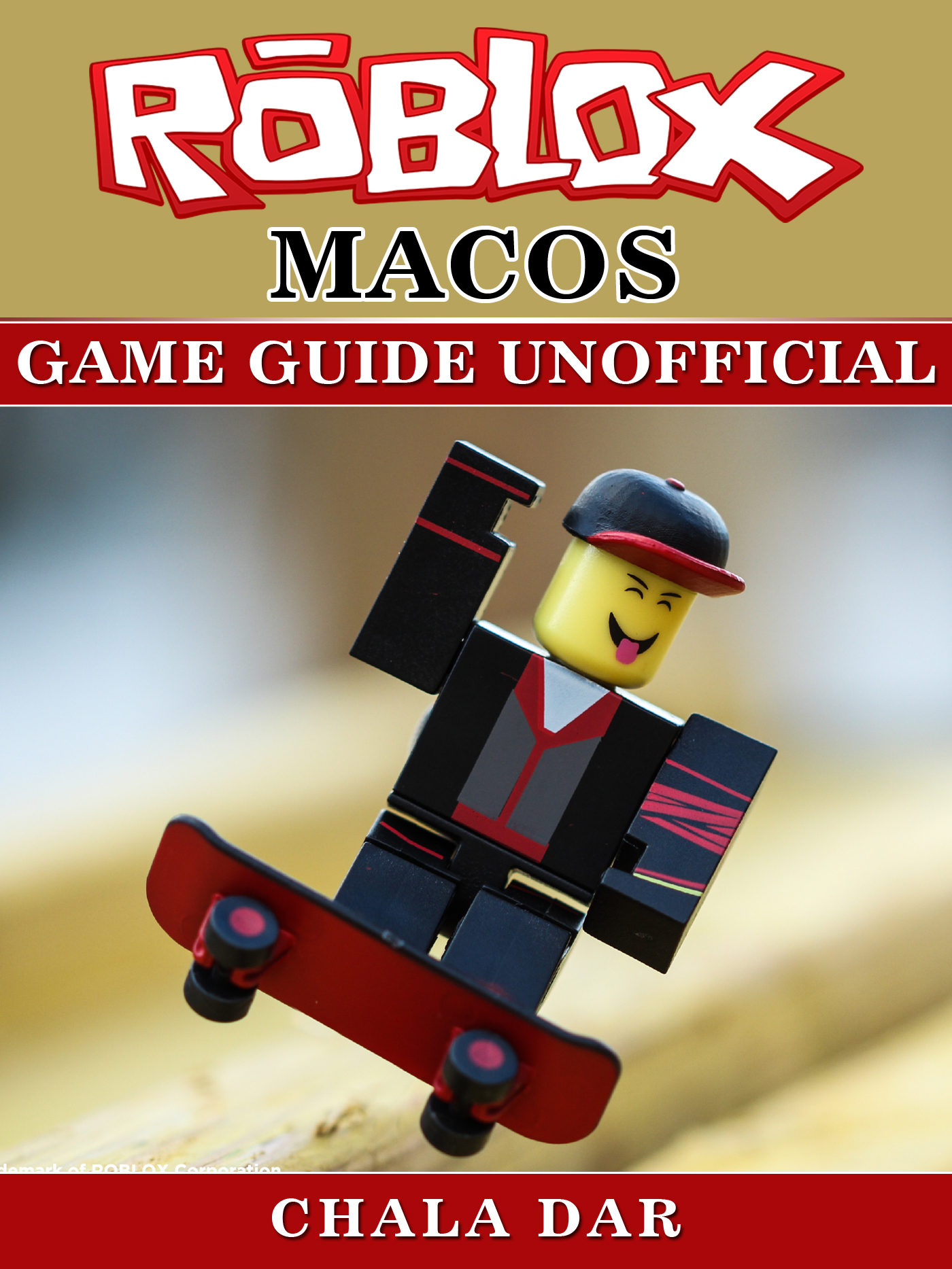 Roblox Mac Os Game Guide Unofficial By Chala Dar