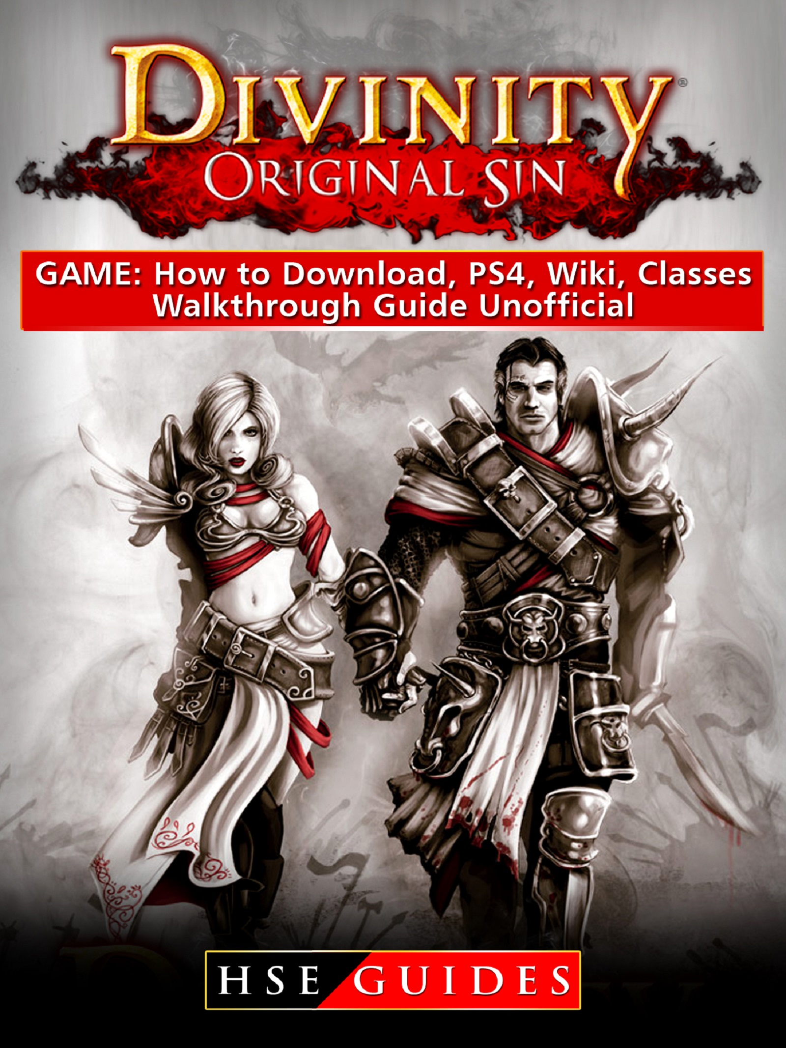 Divinity Original Sin Game: How to Download, PS4, Wiki, Classes, Walkthrough Guide Unofficial By HSE Guides