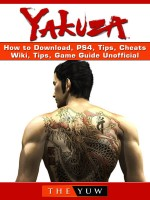 Zakuza How to Download, PS4, Tips, Cheats, Wiki, Tips, Game Guide Unofficial