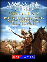 Assassins Creed Origins PS4, PC, DLC, Map, Outfits, Papyri, Update, Game Guide Unofficial