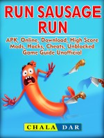 Run Sausage Run, APK, Online, Download, High Score, Mods, Hacks, Cheats, Unblocked, Game Guide Unofficial