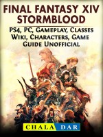 Final Fantasy XIV Stormblood, PS4, PC, Gameplay, Classes, Wiki, Characters, Game Guide Unofficial
