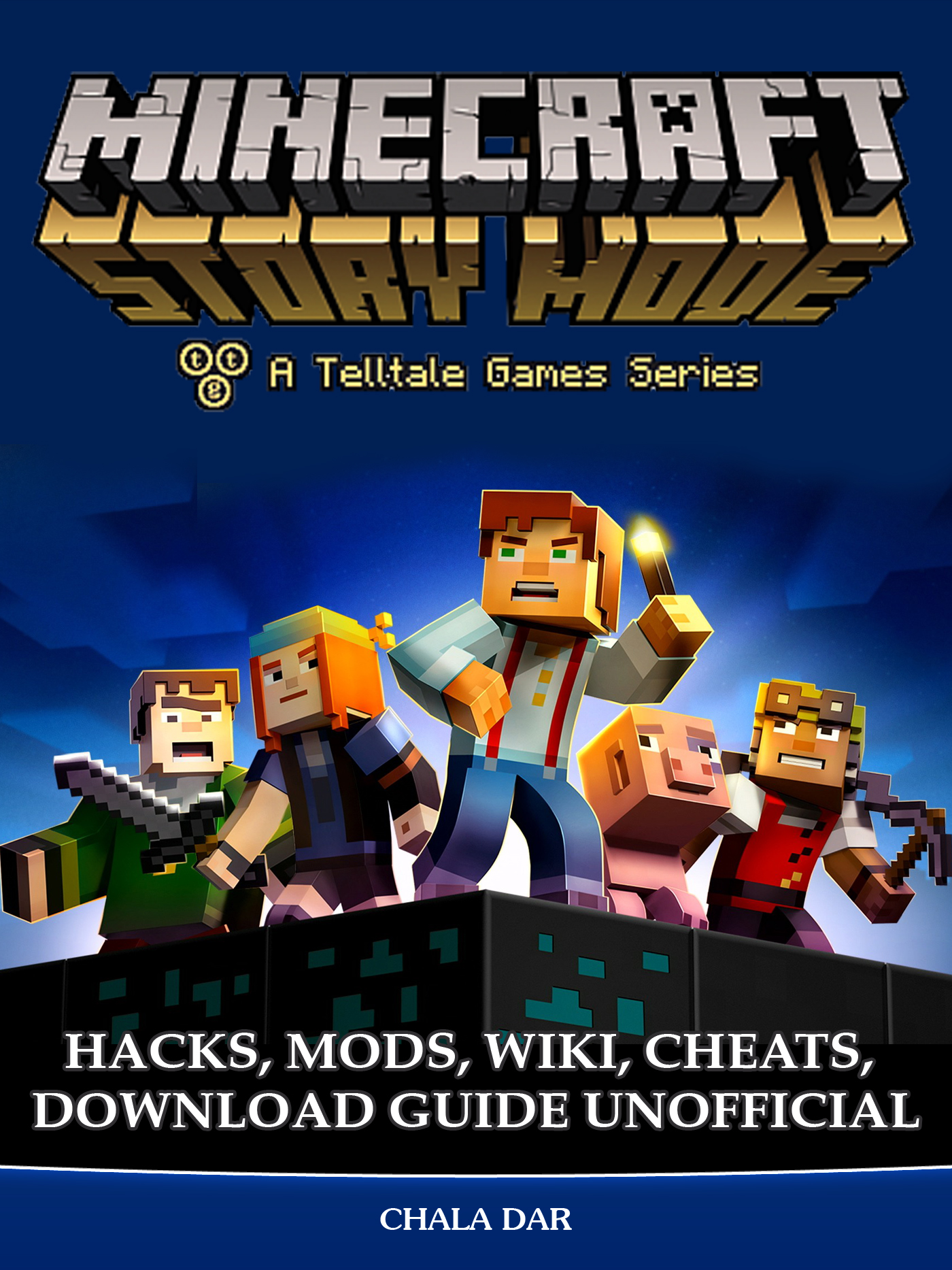 Minecraft Story Mode Hacks, Mods, Wiki, Cheats, Download Guide