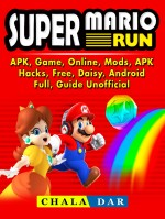 Super Mario Run, APK, Game, Online, Mods, APK, Hacks, Free, Daisy, Android, Full, Guide Unofficial