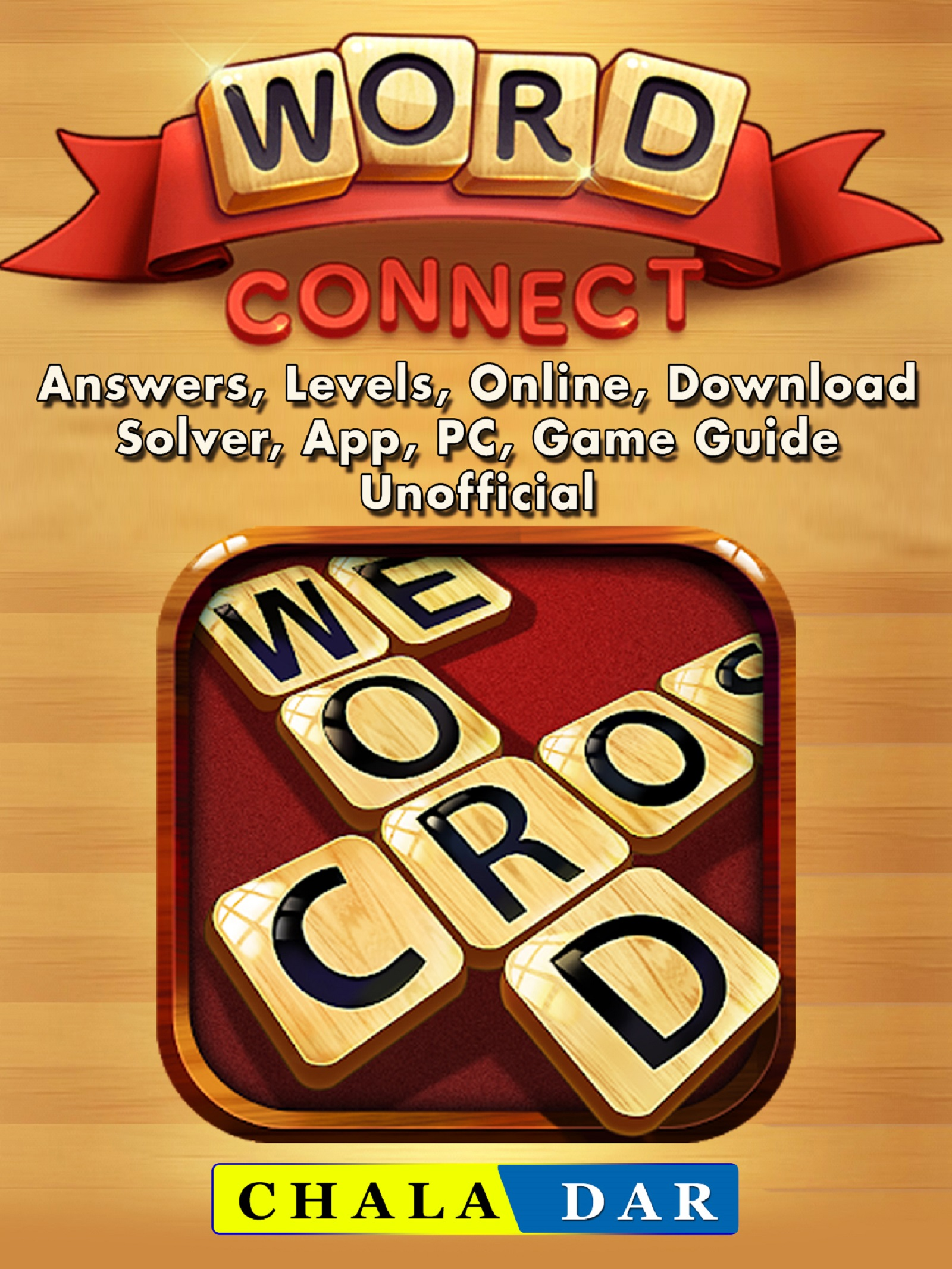 Word Connect, Answers, Levels, Online, Download, Solver, App, PC, Game Guide Unofficial