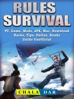 Rules of Survival, PC, Game, Mods, APK, Mac, Download, Hacks, Tips, Online, Ranks Guide Unofficial