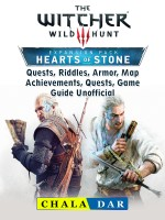 The Witcher 3 Hearts of Stone, Quests, Riddles, Armor, Map, Achievements, Quests, Game Guide Unofficial