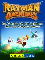 Rayman Adventures, PS4, PC, Cheats, APK, Wiki, Walkthrough, Online, Tips, Game Guide Unofficial