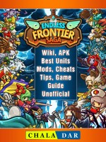 Endless Frontier Saga, Wiki, APK, Best Units, Mods, Cheats, Tips, Game Guide Unofficial