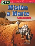 CTIM: Misión a Marte: Resolución de problemas (STEM: Mission to Mars: Problem Solving): Read-along ebook