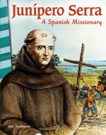 Junípero Serra: A Spanish Missionary: Read-Along eBook
