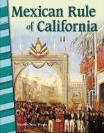 Mexican Rule of California: Read-along ebook