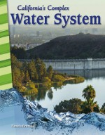 California's Complex Water System: Read-along ebook