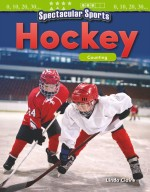 Spectacular Sports: Hockey: Counting: Read-Along eBook