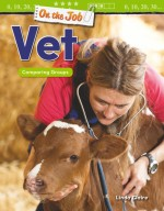 On the Job: Vet: Comparing Groups: Read-along ebook