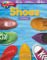 Your World: Shoes: Classifying: Read-along ebook