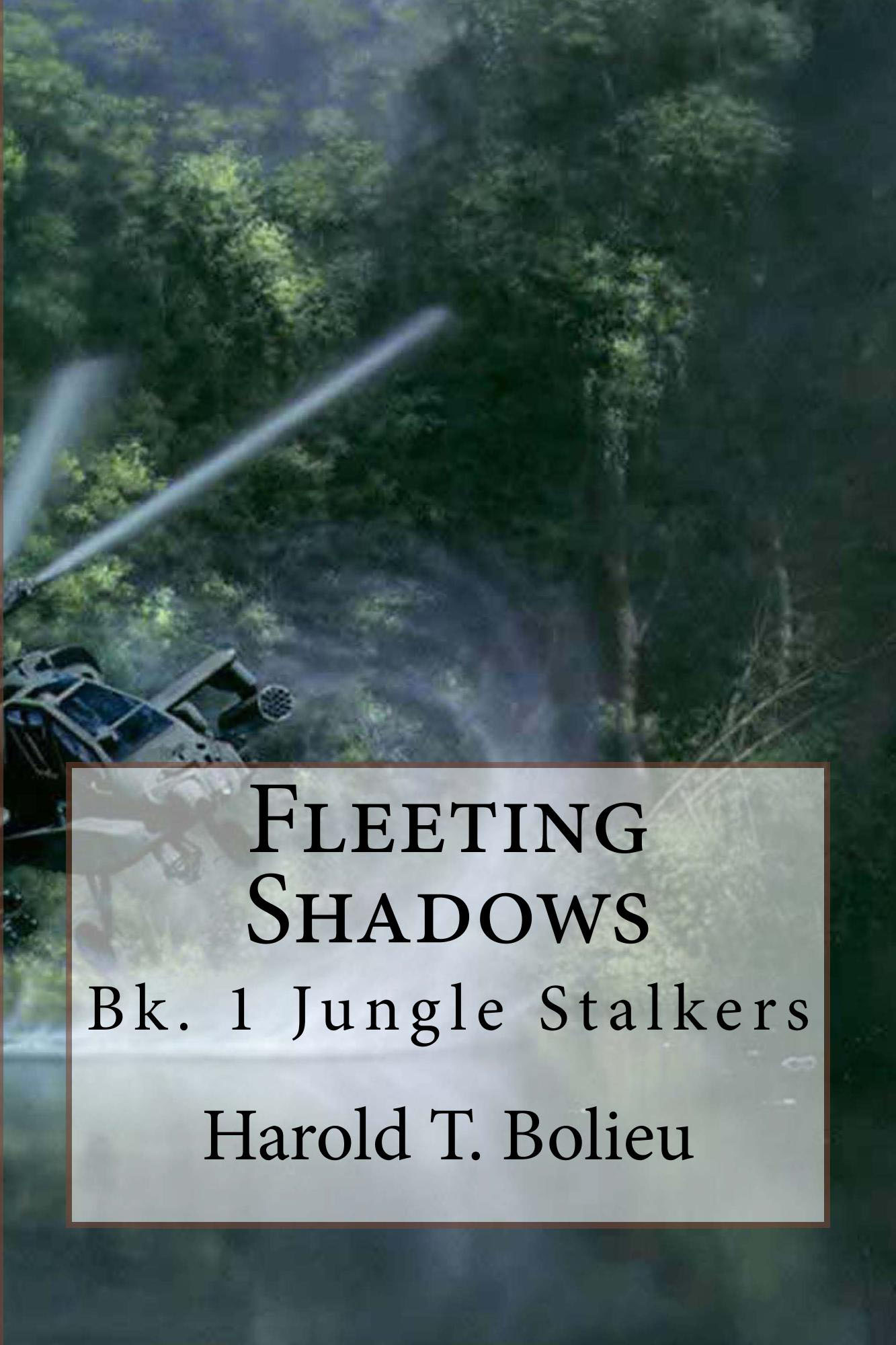 Jungle Stalkers By Harold T. Bolieu Jr.