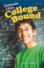 Fantastic Lives: College Bound: Read-along ebook