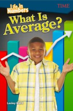 Life in Numbers: What Is Average?: Read-along ebook