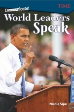 Communicate!: World Leaders Speak: Read-along ebook