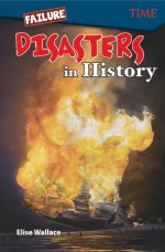 Failure: Disasters In History: Read-along ebook