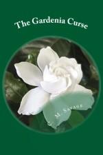 The Gardenia Curse