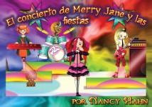 El Concierto de Merry Jane y las fiestas