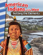 American Indians of the West: Battling the Elements