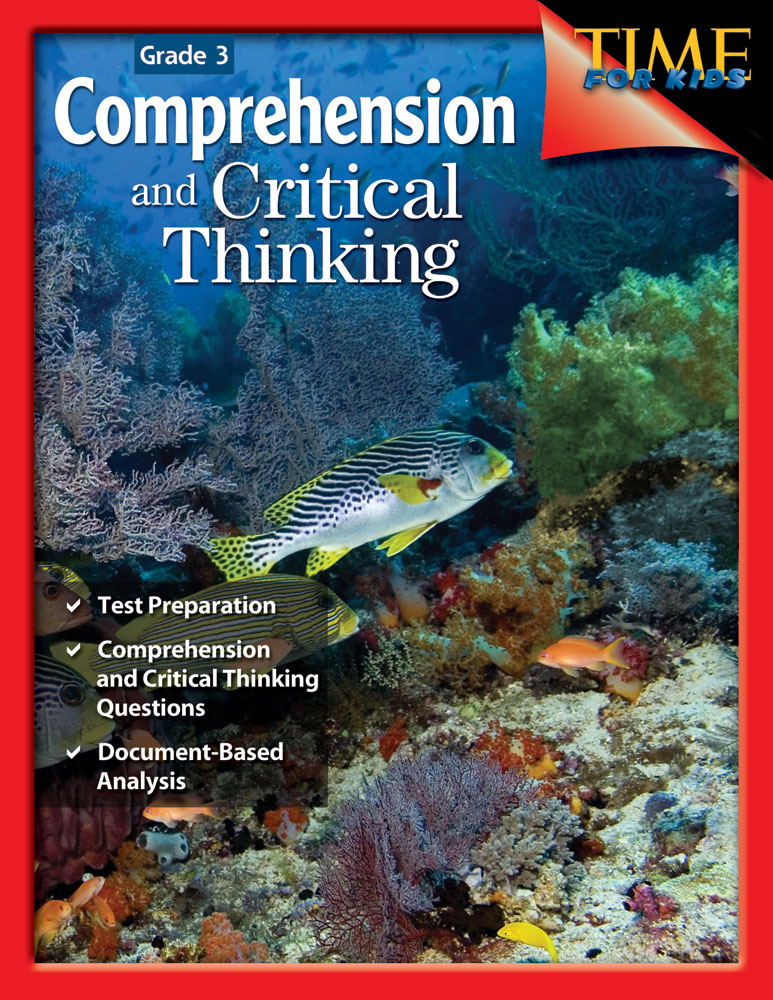 document-based questions for reading comprehension and critical thinking grade 3 Critical comprehension concerns itself with why the author says what he or she says this high level of comprehension requires the reader to use some external criteria from his/her own experience in order to evaluate the quality, values of the writing, the author's reasoning, simplifications, and generalizations.