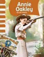 Annie Oakley: Un tiro seguro