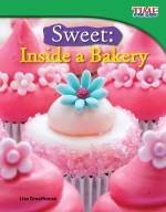 Sweet: Inside a Bakery