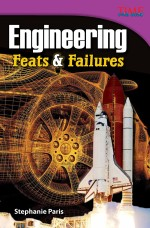 Engineering: Feats & Failures
